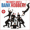 The Comedy About A Bank Robbery theatre breaks