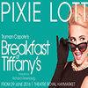 Breakfast at Tiffany's theatre breaks